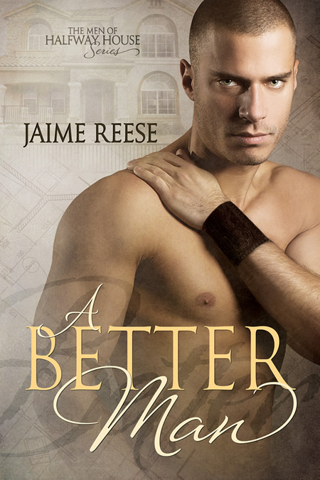 A Better Man by Jaime Reese (2nd ed.)