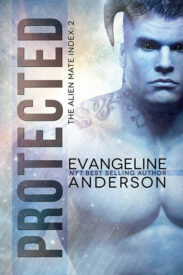 Protected by Evangeline Anderson