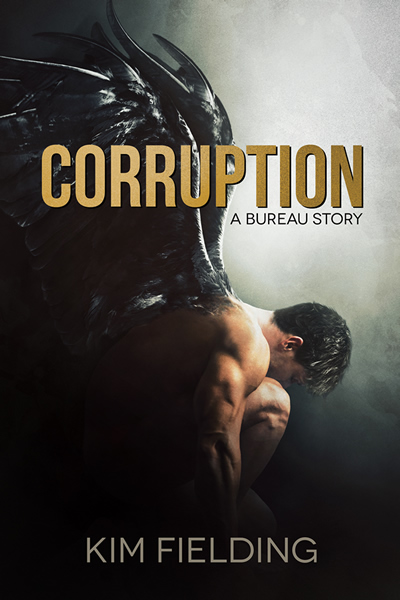 Corruption by Kim Fielding