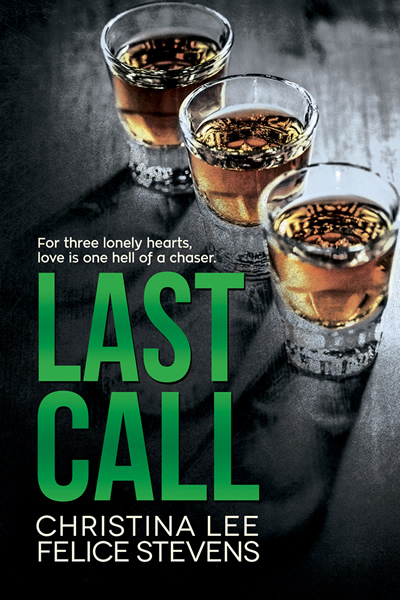 Last Call by Christina Lee and Felice Stevens